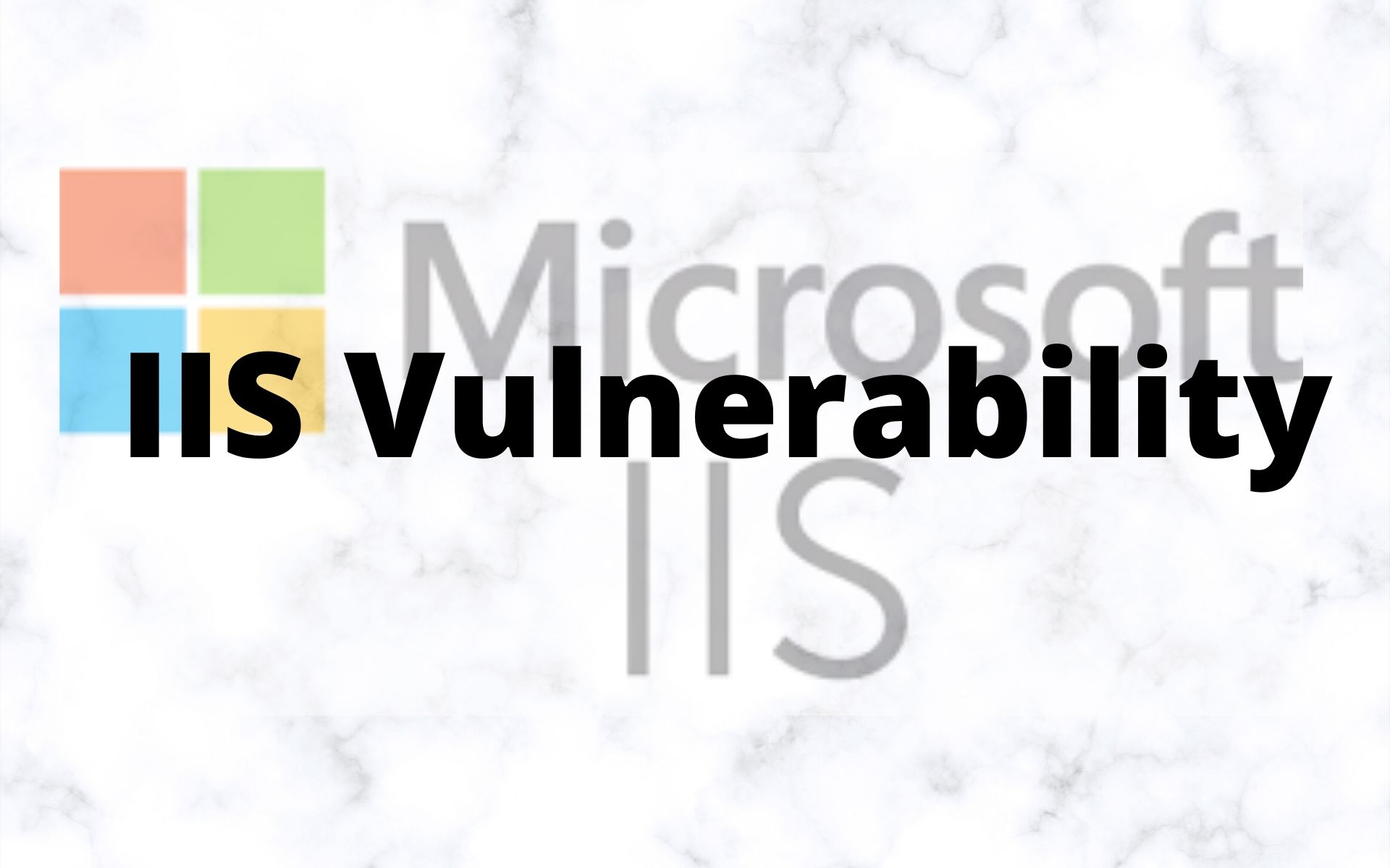 IIS Vulnerability