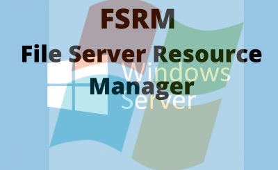 FSRM File Server Resource Manager