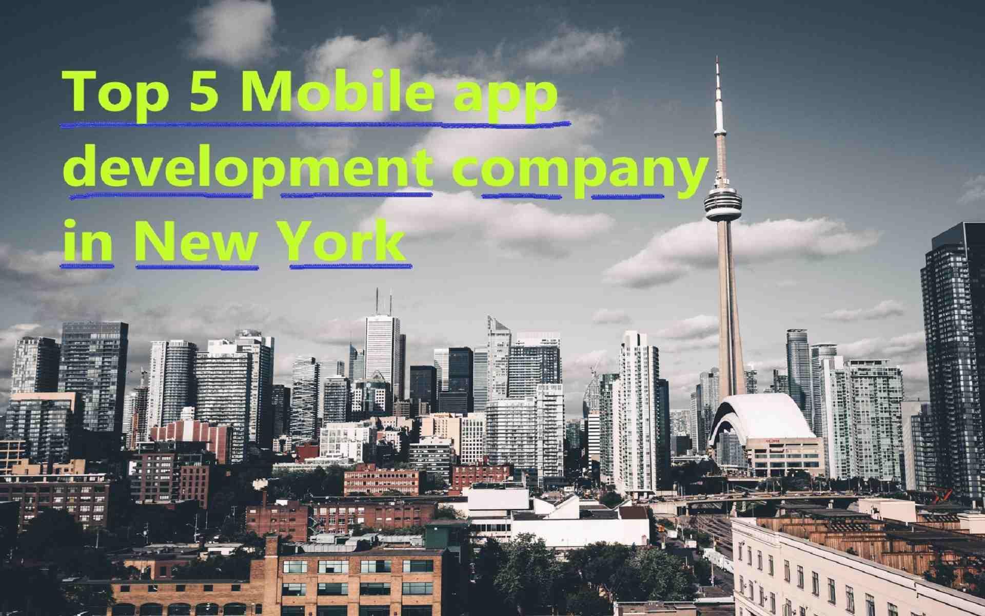 Top 5 Mobile App Development Companies in New York