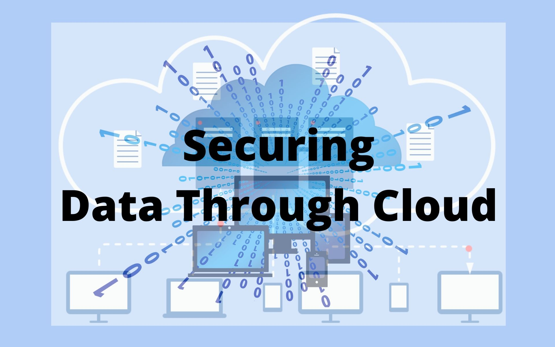 Securing Data Through Cloud